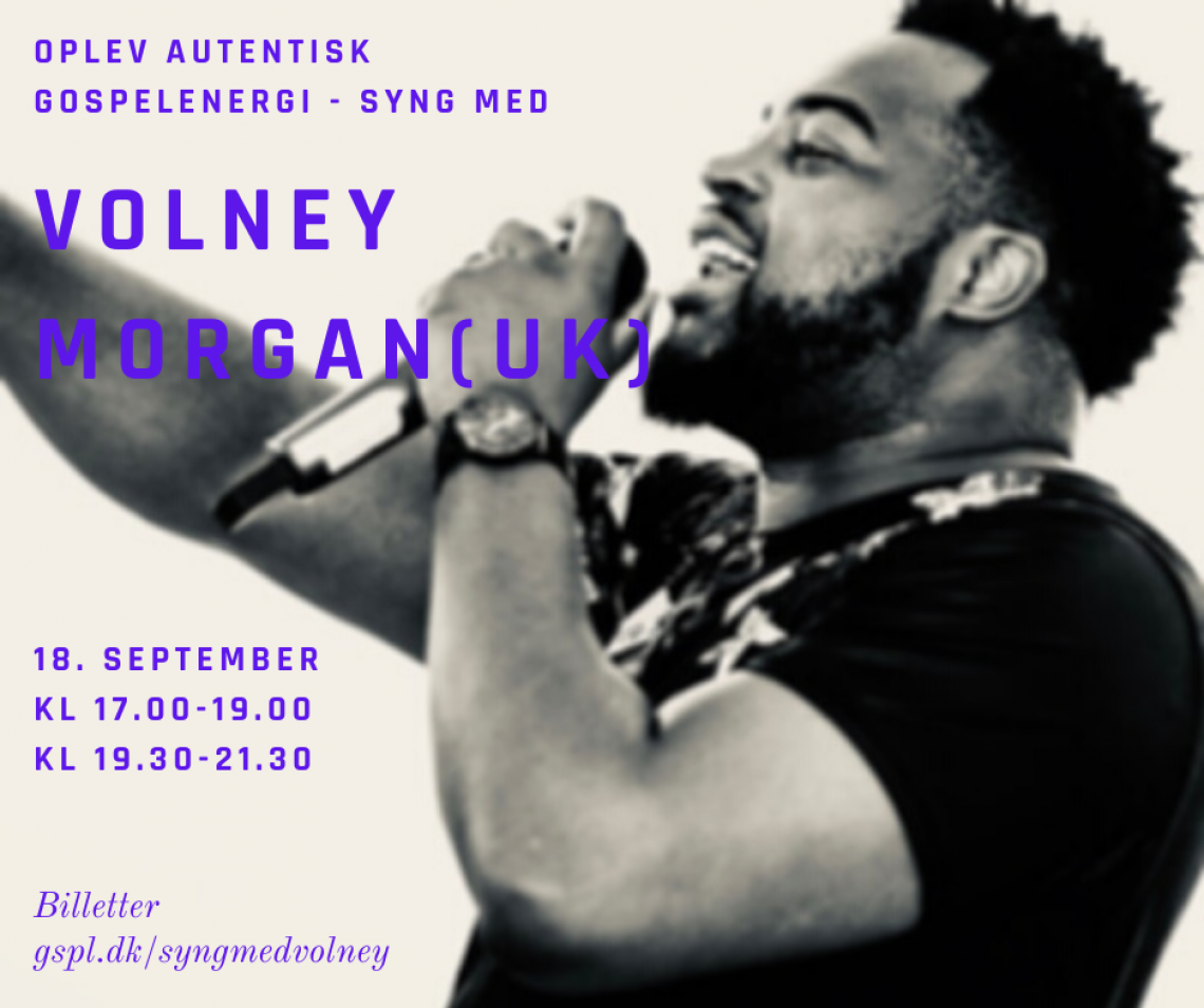 Syng gospel med Volney Morgan - Hold 2 (19.30-21.30)