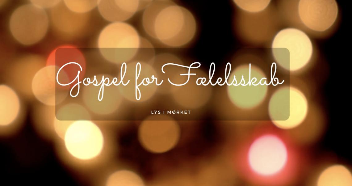 Lys i Mørket - Gospel for Fællesskab - Dag 6/6 - LIVE SHOW