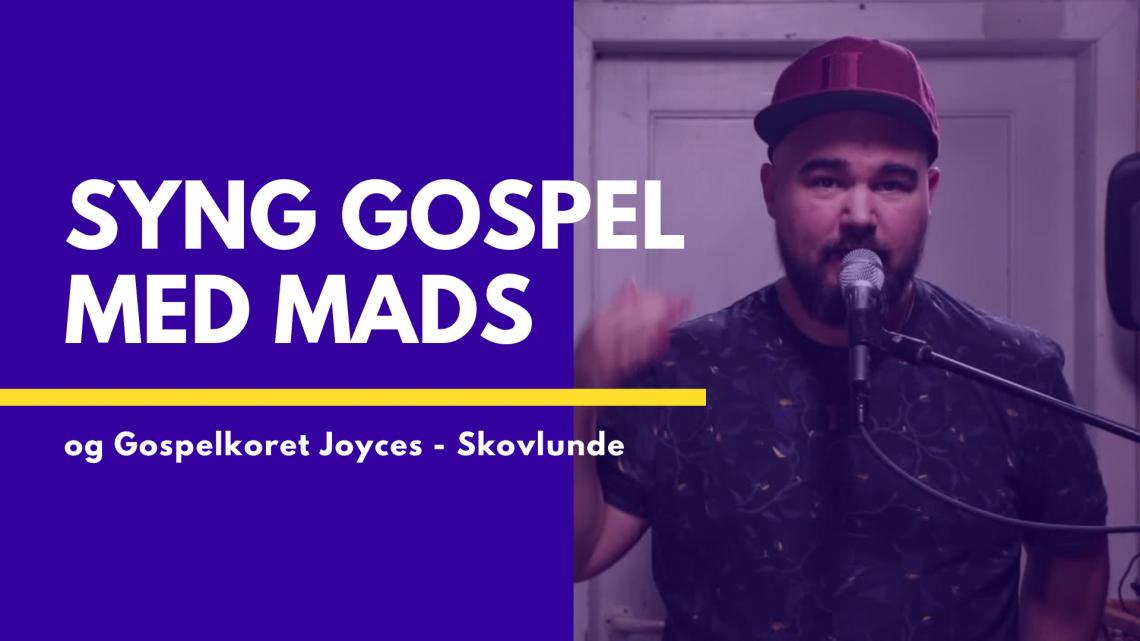 Syng gospel med Mads & Gospelkoret Joyces