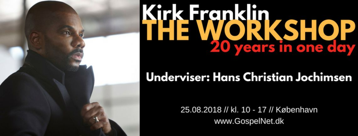 Kirk Franklin Workshop m. Hans Christian Jochimsen