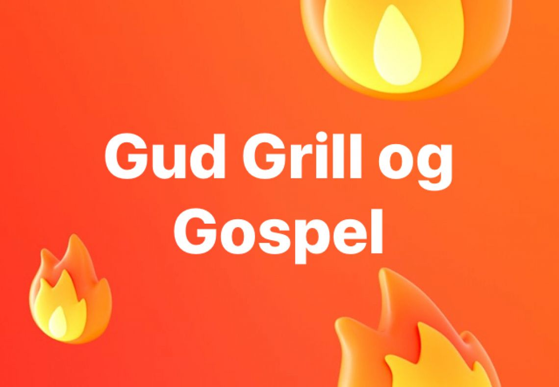 Gud, Grill og Gospel