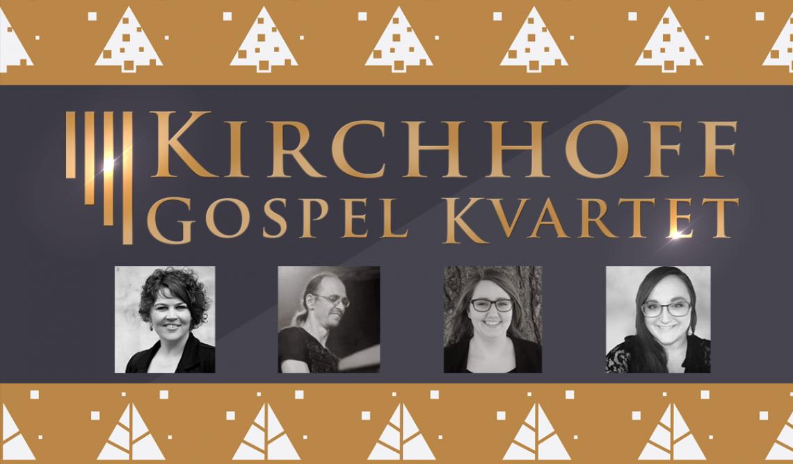 Julekoncert - Kirchhoff Gospel Kvartet
