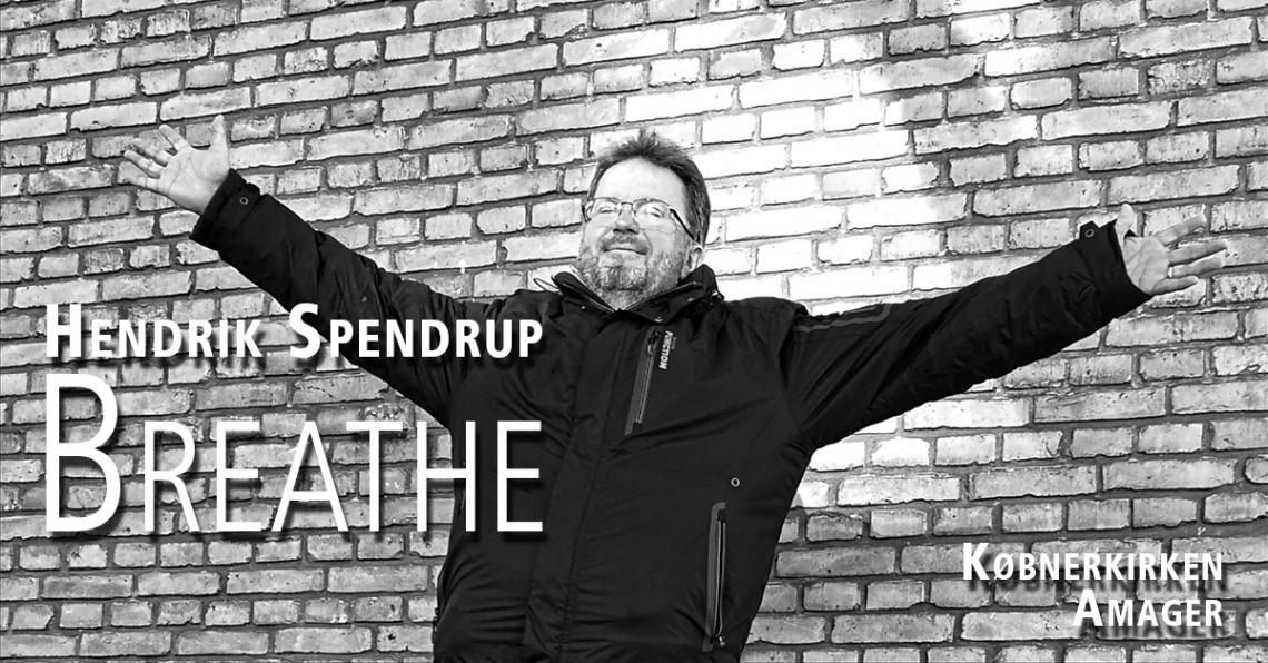 Koncert med Hendrik Spendrup - Breathe