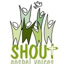 Shout Gospel Voices
